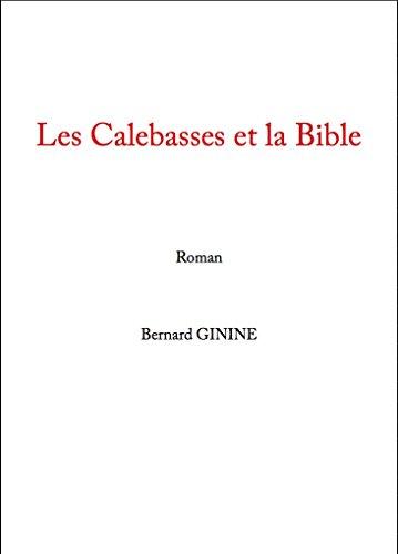 Les Calebasses et la Bible