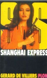 SAS Shanghai Express par Gerard De Villiers
