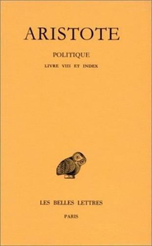 Politique, tome 3-2, Livre VIII
