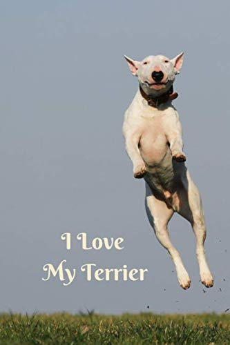 I Love My Terrier: Small / Medium Lined A5 Notebook (6
