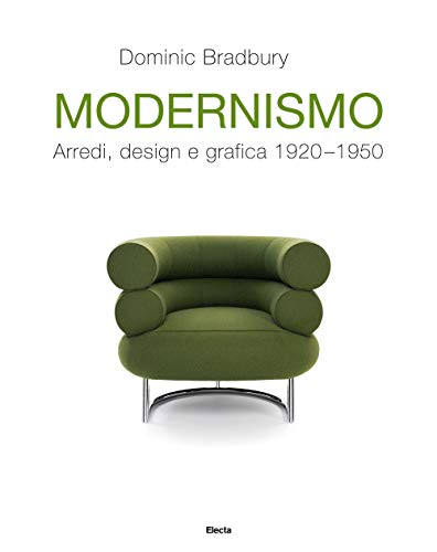 Modernismo. Arredi, design e grafica 1920-1950. Ediz. illustrata