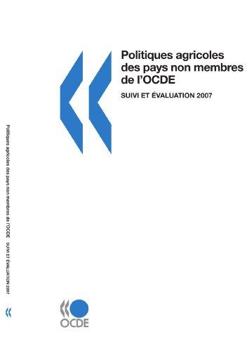 Politiques agricoles des pays non membres de l'OCDE : Suivi et évaluation 2007