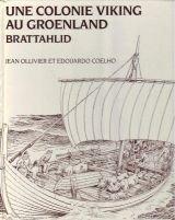 Une colonie Viking au Groenland Brattahlid par  Ollivier Coelho