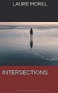 Intersections par Laure Morel