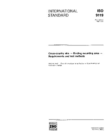 ISO 9119:1990, Cross-country skis -- Binding mounting area -- Requirements and test methods