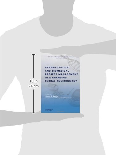 Pharmaceutical and Biomedical Project Management in a Changing Global Environment (Wiley Series on Technologies for the Pharmaceutical Industry)