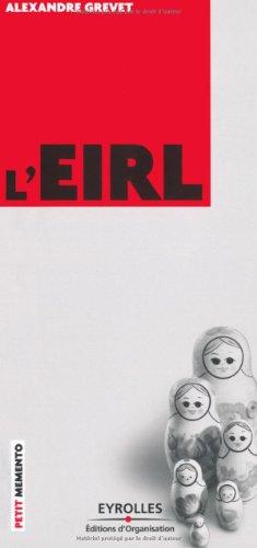 L'EIRL par Alexandre Grevet
