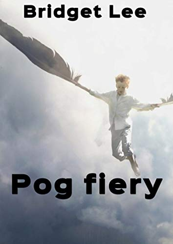Pog fiery (Irish Edition) por Bridget Lee