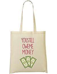 You Still Owe Money Bolso De Mano Bolsa De La Compra