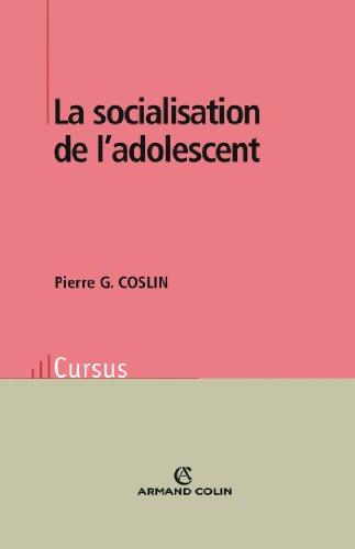 La socialisation de l'adolescent par Pierre-G Coslin