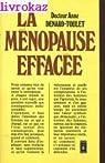 La ménopause effacée par Denard-Toulet