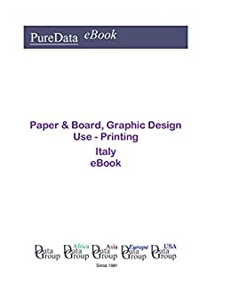 Paper & Board, Graphic Design Use - Printing in Italy: Market Sales (English