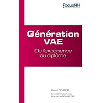 Génération VAE : De l'expérience au diplôme