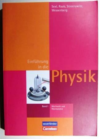 Eine Einführung in die Physik / Einführung in die Physik Band 1: Mechanik und Wärmelehre