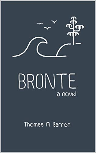 Bronte: A Novel (bocas Trilogy Book 2) por Thomas M. Barron epub