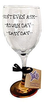 Orange 'Easy Day, Rough Day, Don't Even Ask...' Hand Painted 340ml Wine Glass by Memories-Like-These