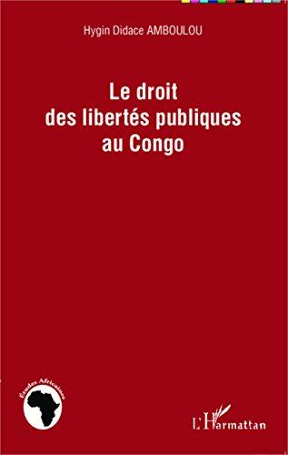Téléchargement Le droit des libertés publiques au Congo epub, pdf
