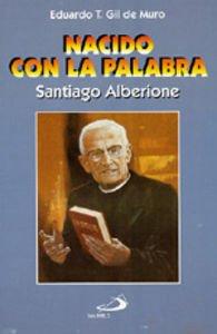 Nacido con la palabra: Santiago Alberione (Testigos)