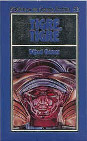 Portada del libro Tigre! Tigre! (Biblioteca DE Ciencia Ficción)