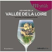 Les vins de la Vallée de la Loire de Etienne Gendron ( 4 septembre 2013 )
