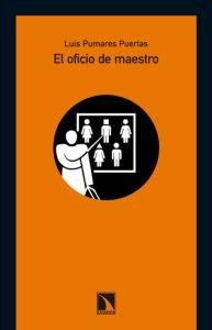 Oficio De Maestro,El (Mayor) por Luis Pumares Puertas