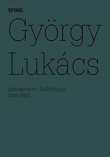 György Lukács: Notizen zu Georg Simmels Vorlesungen, 1906/07, und zur »Kunstsoziologie«, ca. 1909 (dOCUMENTA (13): 100 Notes - 100 Thoughts, 100 Notizen ... - 100 Gedanken Book 5) (English Edition)