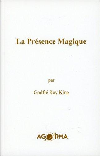 La Présence Magique