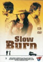 Slow Burn [Verleihversion]
