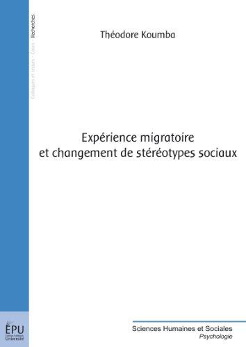 Expérience migratoire et changement de stéréotypes sociaux (Sciences Humaines et Sociales)