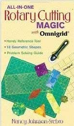 All-In-One Rotary Cutting Magic with Omnigrid w/ Ominigrid Ruler - Limited Edition by C&T Publishing