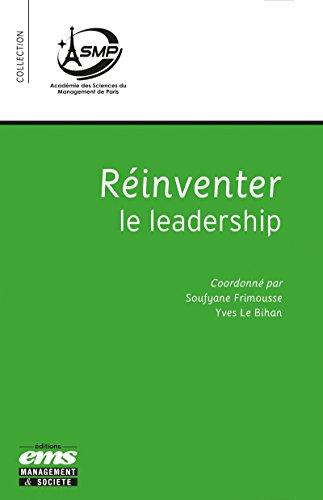 Réinventer le leadership (Académie des Sciences de Management de Paris) par Soufyane Frimousse