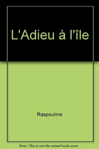 ADIEU A L ILE par VALENTIN RASPOUTINE