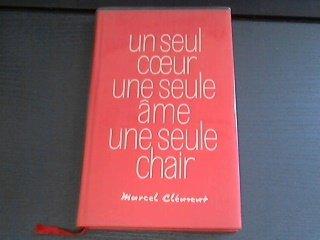 un seul coeur,une seule ame,une seule chair , de marcel clement , editions de l escalade , editions de l homme nouveau 1977, broché