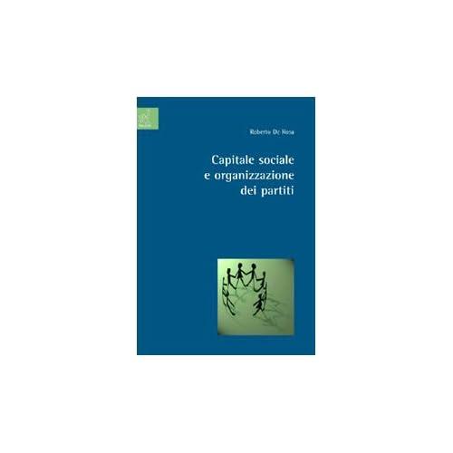 Capitale Sociale E Organizzazione Dei Partiti