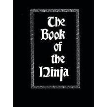 The Book of the Ninja by Chris Hunter (1980-12-30)