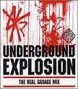 Underground Explosion: The Best R'n'B & Garage Mix by Various Artists (2000-05-08)