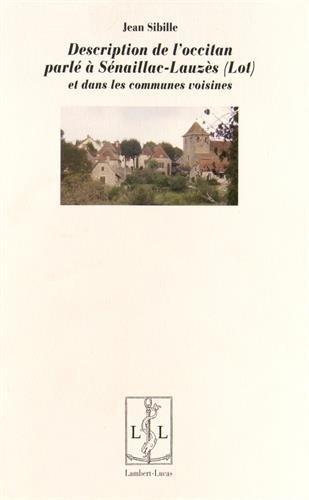 Description de l'occitan parlé à Sénaillac-Lauzès (Lot) et dans les communes voisines
