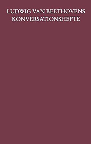 Ludwig van Beethovens Konversationshefte / Kritische Ausgabe in 11 Bänden und einem Registerband: Ludwig van Beethovens Konversationshefte: ... 76 (April 1824 bis September 1824) (BDV 137 )
