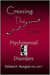 Crossing the Line ~ Psychosexual Disorders
