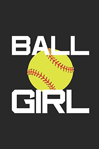 Ball Girl: Softball School Composition Notebook, Sports Training Log Book, Athlete Journal, Game Dates & Scores Notes di Magic Journal Publishing