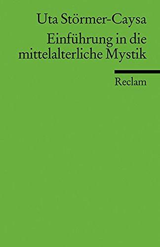 Einführung in die mittelalterliche Mystik (Reclams Universal-Bibliothek)