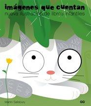Imágenes que cuentan: Nueva ilustración de libros infantiles