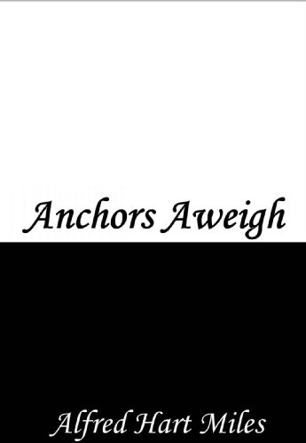 Anchors Aweigh (English Edition)
