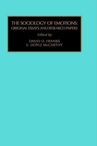 Sociology of Emotions: Original Essays and Research Papers (Contemporary Studies in Sociology)
