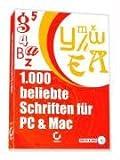 1000 beliebte Schriften für PC & Mac (PC+MAC)