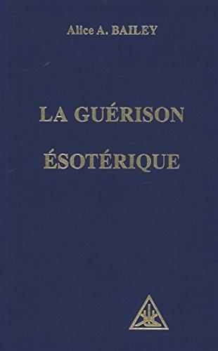 Guérison ésotérique, volume 4