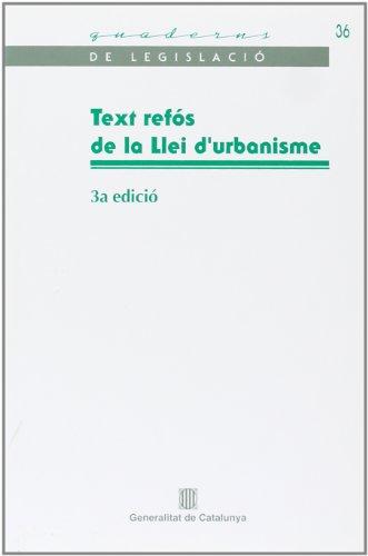 Text refós de la Llei d'urbanisme (Quaderns de Legislació)