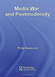 Media, War and Postmodernity