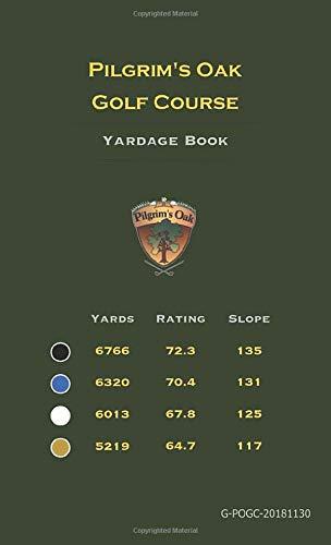 Pilgrim's Oak Golf Course: Yardage Book -