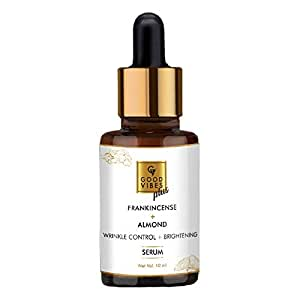 Good Vibes Wrinkle Control and Brightening Serum - Frankincense and Almond - 10 ml - For Uneven Skin Tone and Dark Spots - Paraben and Sulfate Free